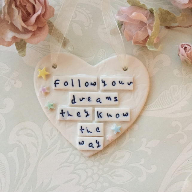 SALE Ceramic heart, follow your dreams