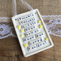 Ceramic heart plaque. Twinkle Twinkle Little Star. Loved