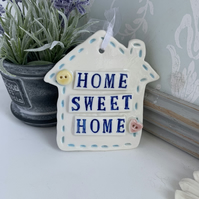 Ceramic Home Sweet Home plaque