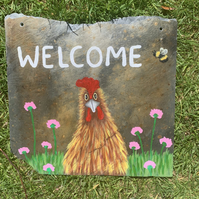Chicken on slate, welcome sign Hand painted original