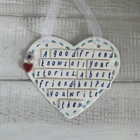 SALE Ceramic heart, Good friends quote.