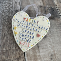 Ceramic heart plaque, family quote.  Motivational. Porcelain