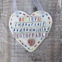 SALE Ceramic heart plaque. Believe in yourself.  Porcelain