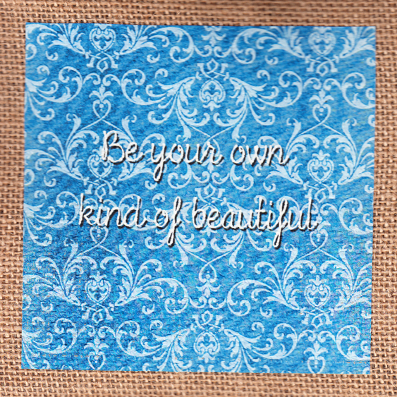 Jute Bag with Be Your Own Kind of Beautiful quote - Tropicali Script