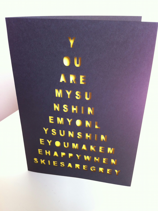 You Are My Sunshine... Laser Cut Card