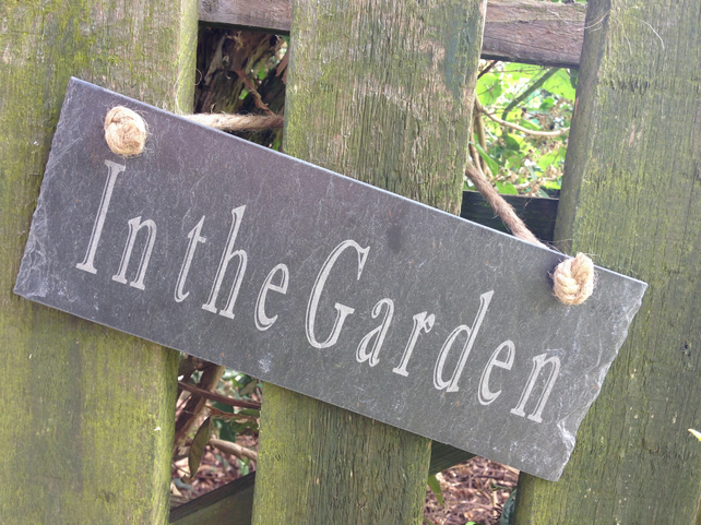 """In the Garden"" Slate Hanging Sign"