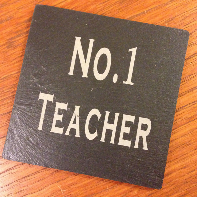 No. 1 Teacher Slate Coaster
