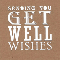 Sending You Get Well Wishes Card