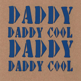 Daddy Daddy Cool Card