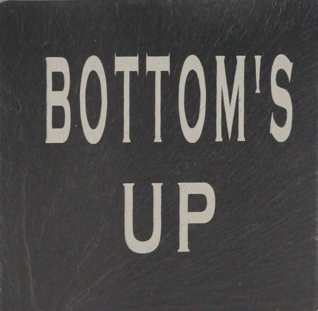 """Bottom's up"" Coaster"