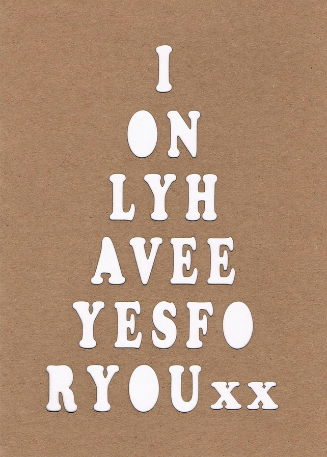 """I only have eyes for you"" card"