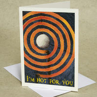 Love Card - I'm Hot For you