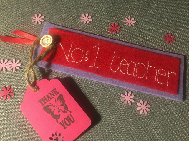 Beautiful felt bookmark gift embroidered with the words 'No 1 teacher'