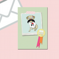 Pug Greeting Card with Mustache Happy Birthday and Award Ribbon