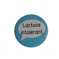 Lactose intolerant badge allergy pin badge allergic to lactose dairy