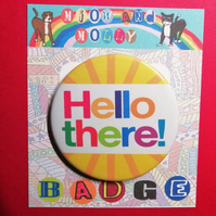 Hello There badge sunny happiness greeting