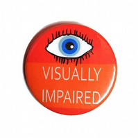 Visually impaired badge partially sighted pin