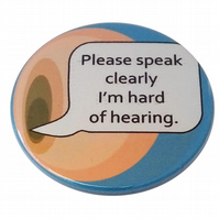 Hard of hearing badge Please speak clearly