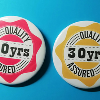 30th birthday pin badge quality assured 58 mm