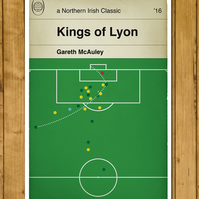Football Book Cover Poster - Northern Ireland - Kings of Lyon McAuley goal - A3