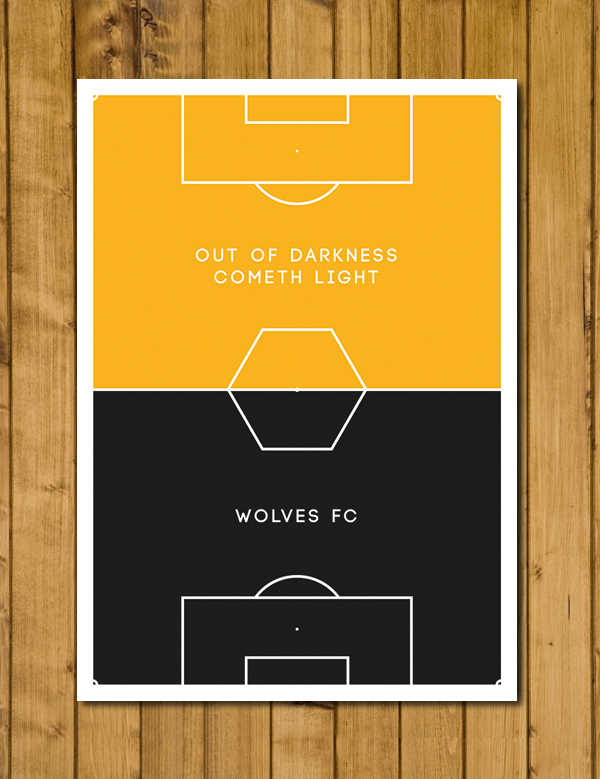 Football Poster - Wolves Out Of Darkness Cometh Light - Pitch Perfect Poster A3