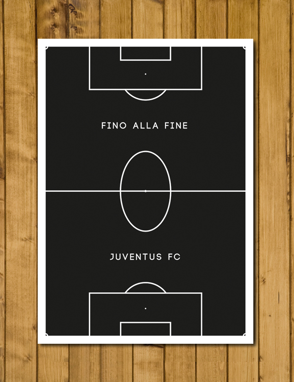 Football Poster - Juventus - Fino Alla Fine - Pitch Perfect Poster A3