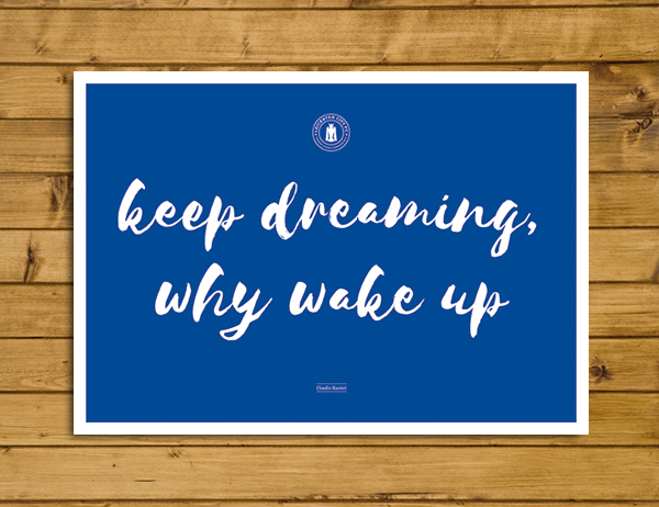 Keep Dreaming, Why Wake Up - Ranieri Leicester City Quote Poster - A3