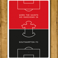 Southampton - When The Saints Go Marching In - Pitch Perfect Football Print - A3