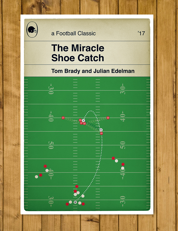 "New England Patriots - The Miracle Shoe Catch - Super Bowl LI Poster  (11 x 17"")"