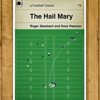 "Dallas Cowboys - The Hail Mary - Roger Staubach - Poster (11 x 17"" or A3)"