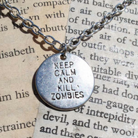 SALE Keep Calm and Kill Zombies Silver Pendant Charm Necklace