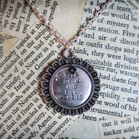 SALE Keep Calm and Kill Zombies Medallion Silver Necklace