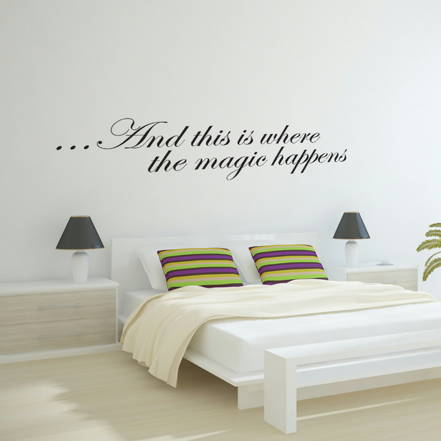 This is where the magic happens wall sticker w folksy for Bedroom wall decals