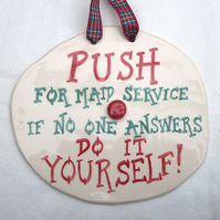 Maid Service Ceramic Pottery Wall Plaque