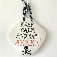 Pirate Wall Plaque - Say Arrrr! - Pottery Plaque - Ceramic Plaque - Pirates