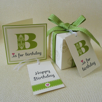 B is for Birthday... Card and Tag set