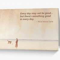 Blank artist greeting card inspirational quote Morse Earle words of wisdom
