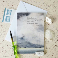 Words of wisdom series quote greeting card - not all storms