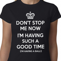 Don't Stop Me Now... t-shirt - QUEEN FREDDIE MERCURY Crown Jazz Geek Funny