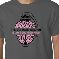 The Ultimate Weapon Is An Educated Mind t-shirt - Anonymous Geek Political
