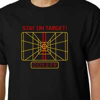 Stay On Target t-shirt X-WING COMPUTER - Star Wars Quote Geek Funny Sci-Fi Jedi