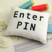 'Enter Pin' Linen Novelty Pin Cushion