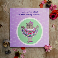 Life's too Short- Square Card