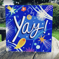 Yay- square card for celebration, birthday, congratulations.