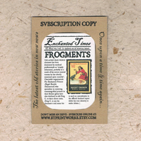 Frogments - Frog Prince fairy tale - 1 Month Subscription - Newspaper, Zine