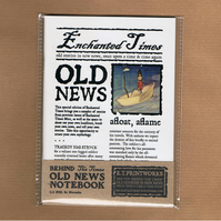 OLD NEWS NOTEBOOK - Enchanted Time fairytale newspaper, notebook, zine