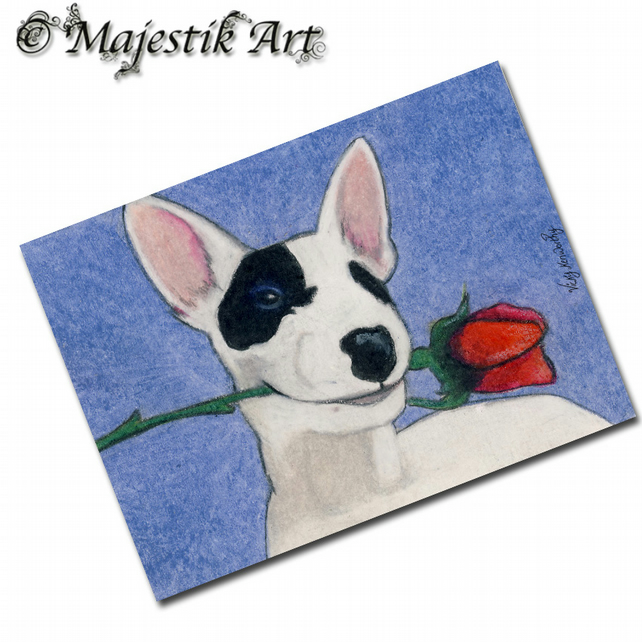 ACEO Print Bull Terrier Rose Puppy Dog Love FOR YOU