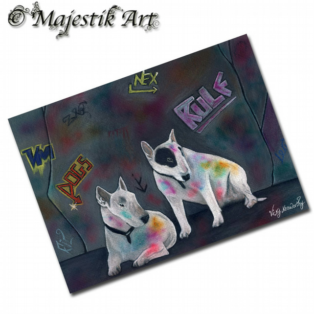 ACEO Print Bull Terrier NOT OUR FAULT Pet Dog Animal