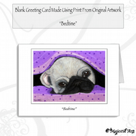 Greeting Card BEDTIME Pug
