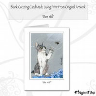 Greeting Card BEE STILL Cat